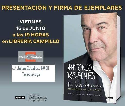 El actor antonio resines presentar ma ana su libro en su ciudad natal noticias de torrelavega - Librerias torrelavega ...