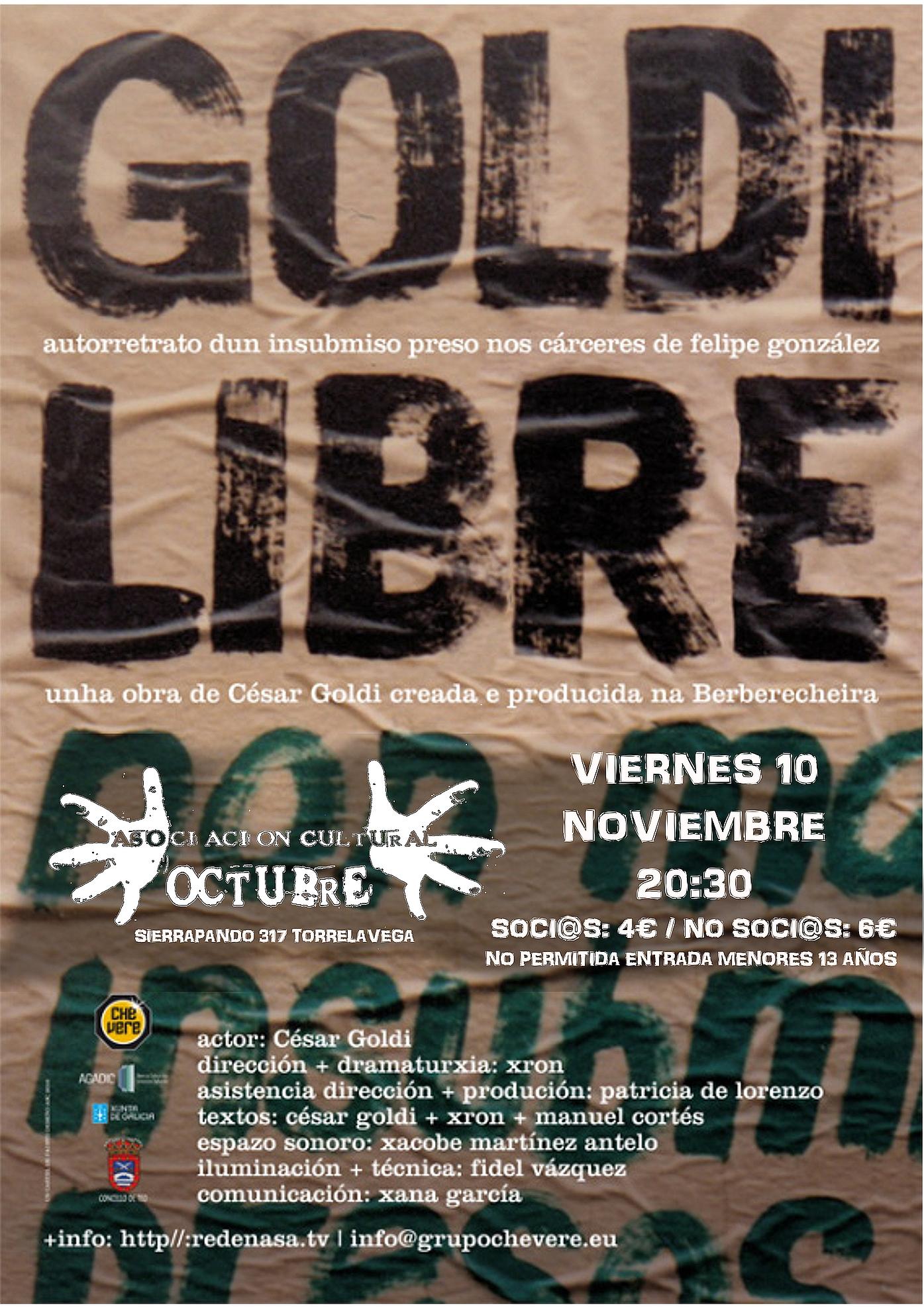 """La Asociación Cultural Octubre acoge la obra """"Goldi libre"""""""