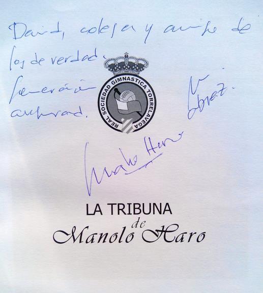 """Dedicatoria del libro """"La tribuna"""", de Manolo Haro"""