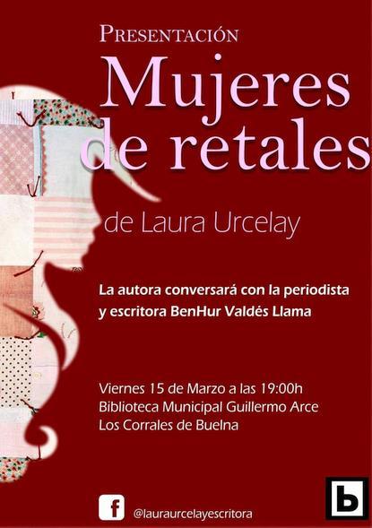 """La Biblioteca Municipal de Los Corrales acogerá la presentación de """"Mujeres de retales"""", de Laura Urcelay"""