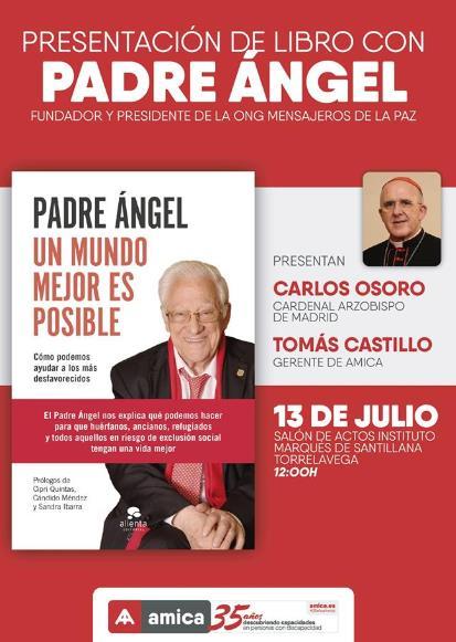 El Padre Ángel presentará su libro en el Salón de Actos del Instituto Marqués de Santillana