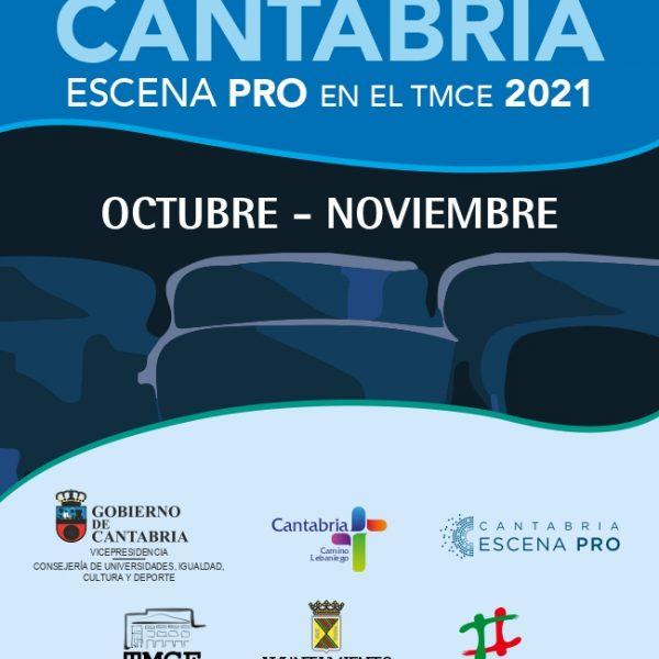 'Escena de Cantabria. Escena PRO en el TMCE'